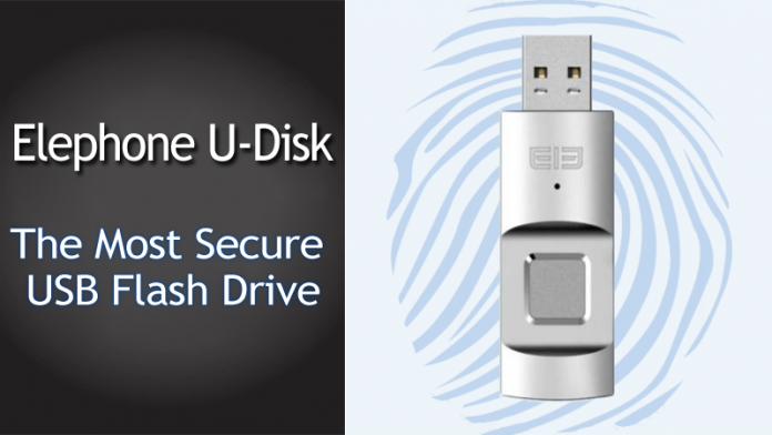 Elephone-U-Disk-The-Most-Secure-USB-Flash-Drive-With-A-Fingerprint-Reader.-696x392