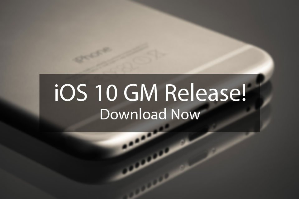 ios-10-gm-download-release